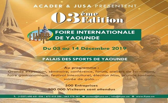 Foire Internationale de Yaoundé : du 03 au 15 Décembre 2019.