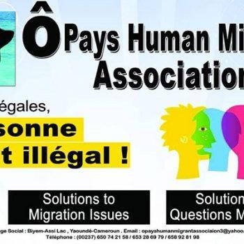Ô Pays Human Migrant Association, la vraie solution aux questions migratoire.
