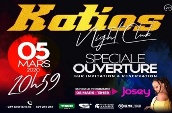 Showbiz Cameroun: Le katios Night Club fait son come back le 5 Mars 2020.