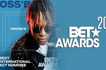 Ninho et Innoss'B nominés au BET AWARDS 2020.